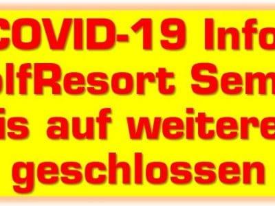auf Grund der Verordnung über Maßnahmen zur Eindämmung des neuartigen Coronavirus SARS-CoV2 und COVID-19 in Brandenburg (SARS-CoV-2-EindV) bleibt das GolfResort Semlin (Hotel, Gastronomie und Golfplatz) ab sofort und bis zur Aufhebung der amtlichen Maßnahmen geschlossen